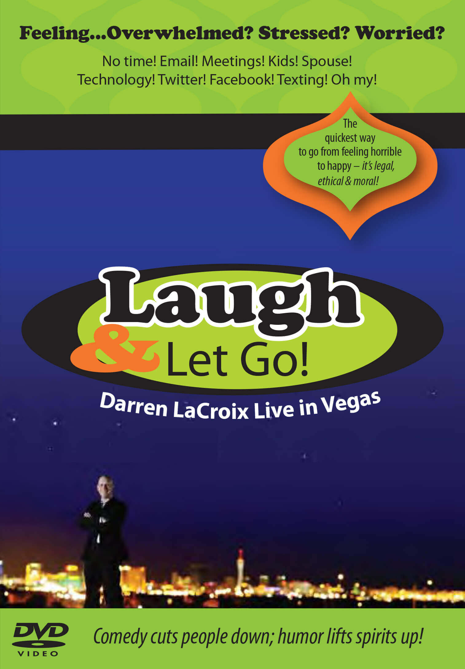 Laugh & Let Go!